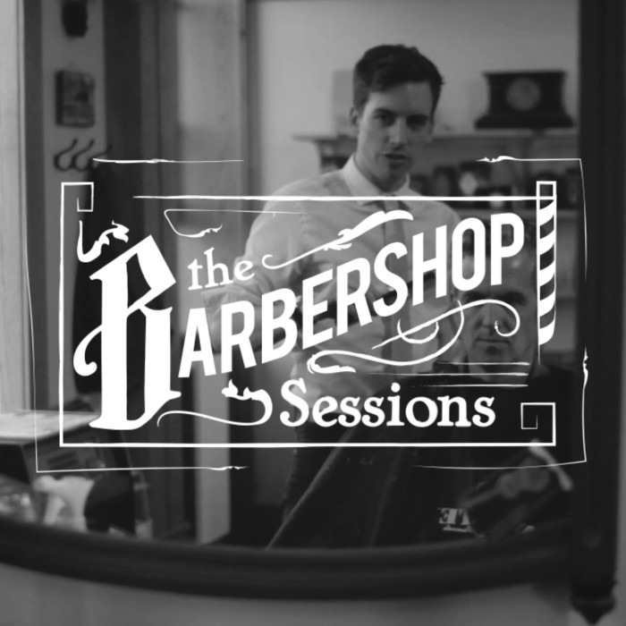 The Barbershop Sessions